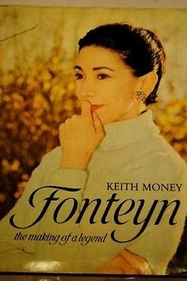 Fonteyn The Making of a Legend Money Keith 0002112450