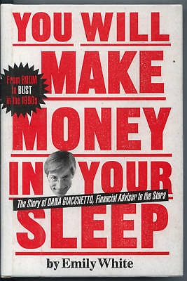 YOU WILL MAKE MONEY IN YOUR SLEEP Emily White BOOK